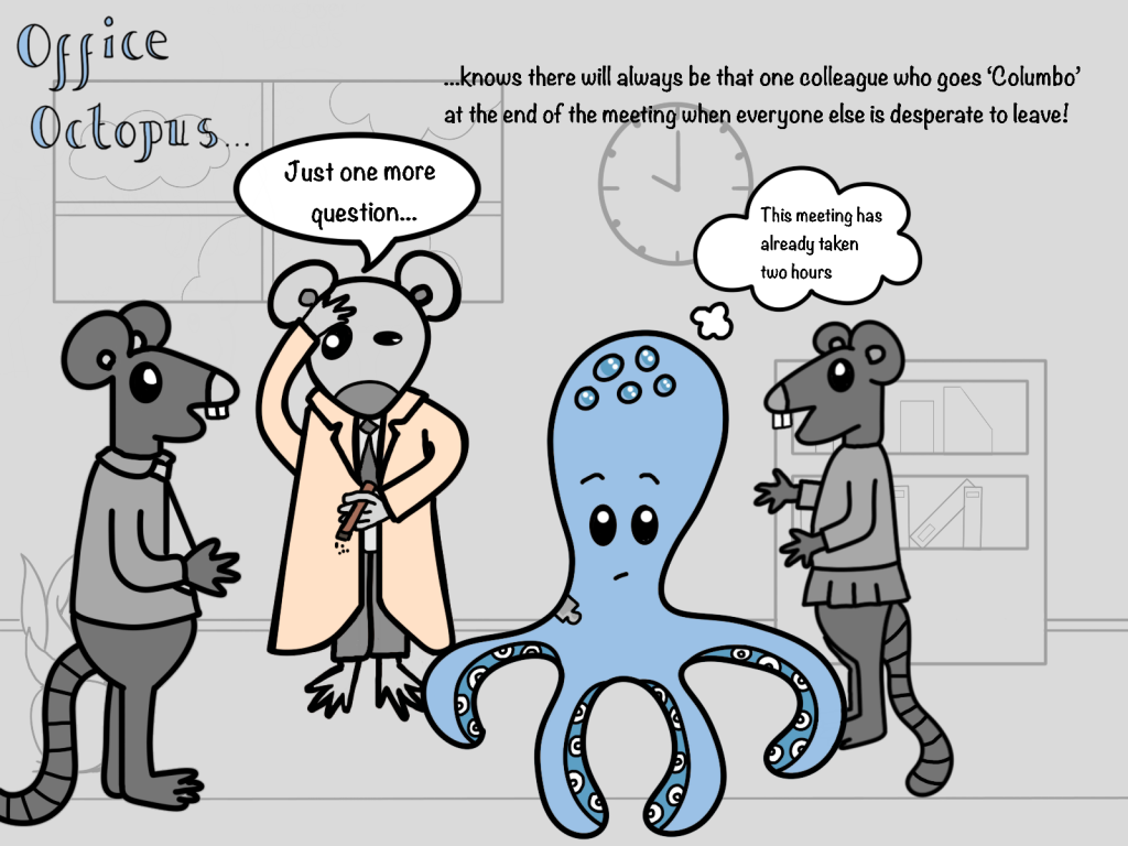 A cartoon of an octopus in a meeting with three rats. One rat is dressed like the detective Columbo